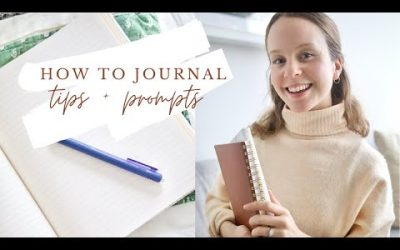How to Start Journaling + 25 journal prompts for personal growth